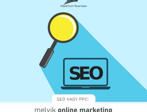 SEO vagy PPC: melyik online marketing csatornát válasszam?