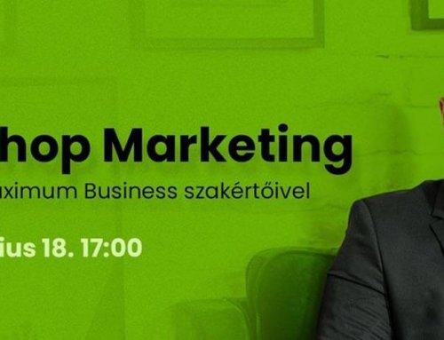 Webshop Marketing MEETUP a Maximum Business szakértőjével